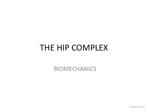 The hip complex srs