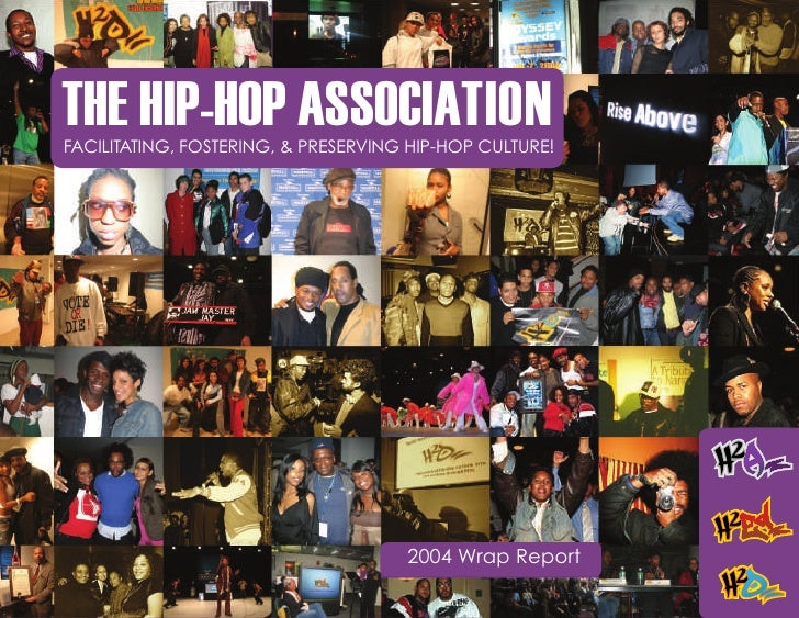 THE HIP-HOP ASSOCIATION           FACILITATING, FOSTERING, & PRESERVING HIP-HOP CULTURE!                                  ...