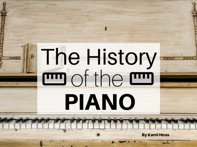 essays on the history of the piano
