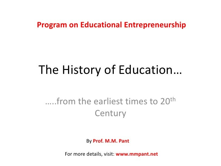 The history of education by Prof. M.M. Pant