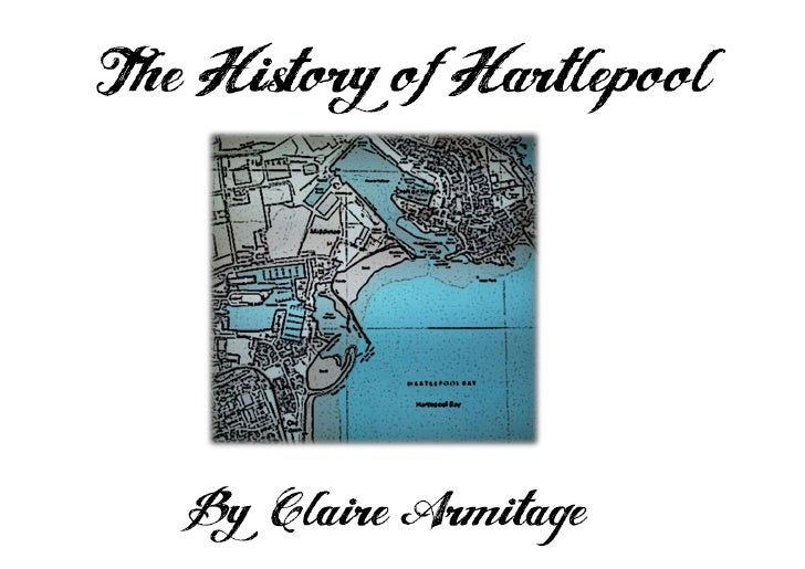 The History of Hartlepool