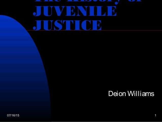 an introduction to the history of juvenile justice The juvenile justice system has undergone extensive changes since programs were first enacted in the late 1800s learn more about the history of the juvenile justice juvenile justice history juvenile justice history this is an introduction to juvenile justice in america since the 1990s, youth.