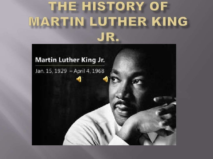 The History of Martin Luther King