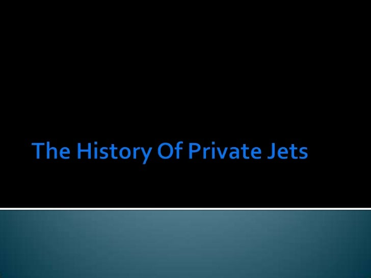 The history of private jets