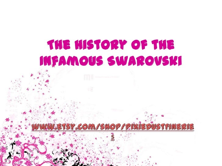 The history of the infamous swarovski