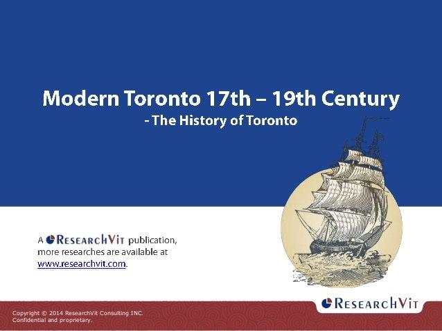 Modern Toronto 17th - 19th Century - The History of Toronto