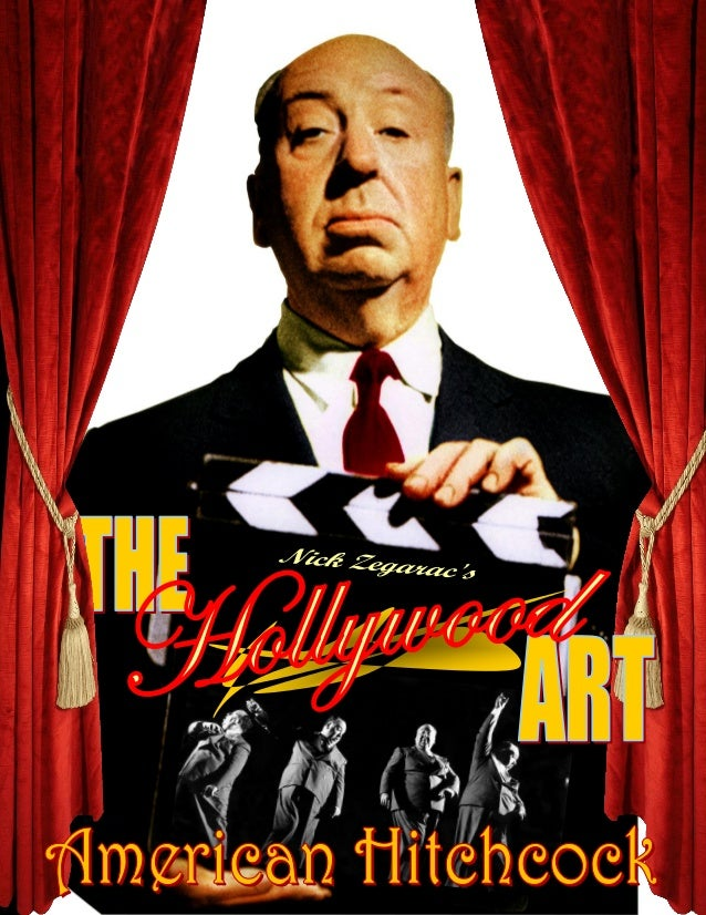 THE HOLLYWOOD ART - AMERICAN HITCHCOCK Volume I