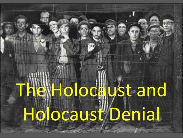 The Holocaust and Holocaust denial