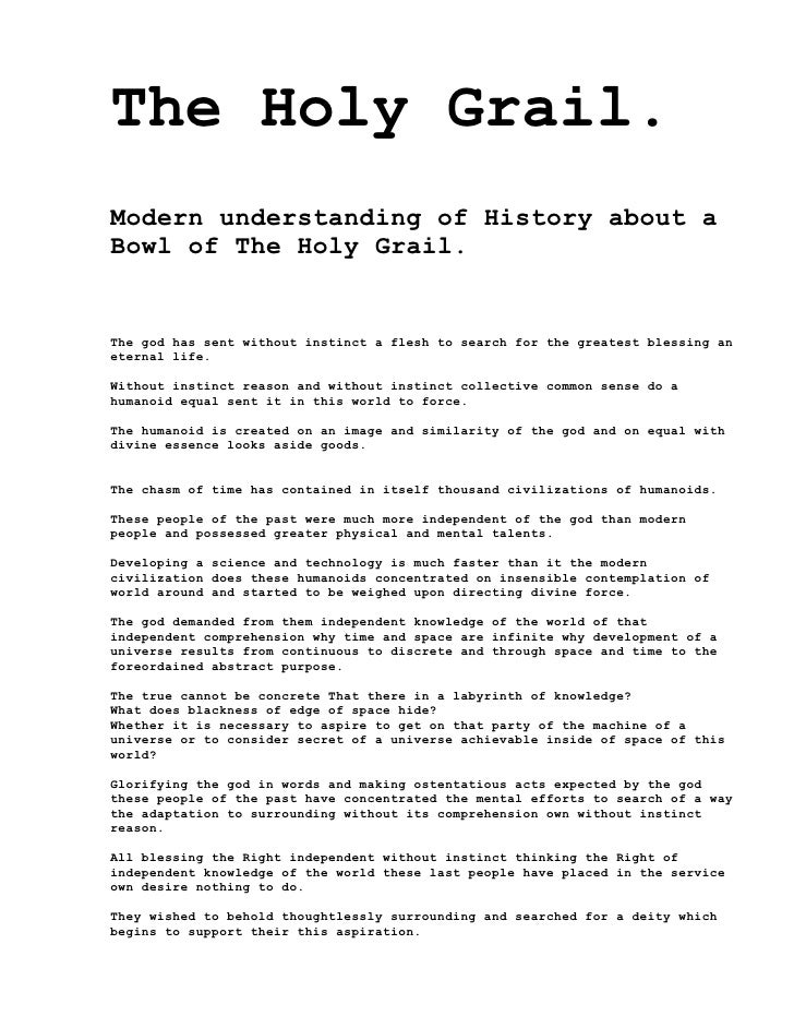 The Holy Grail. Modern understanding of History about a Bowl of The Holy Grail.   The god has sent without instinct a fles...