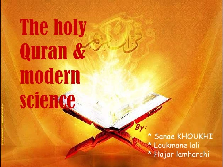 The holyquran&modernscience