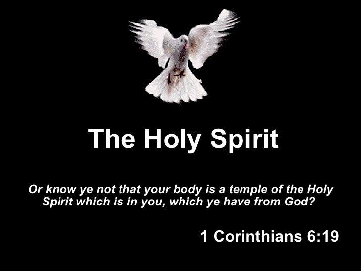 The Holy Spirit   Indwelling
