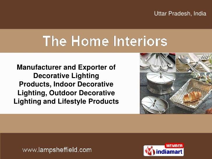 Uttar Pradesh, India<br />Manufacturer and Exporter of Decorative Lighting Products, Indoor Decorative Lighting, Outdoor D...