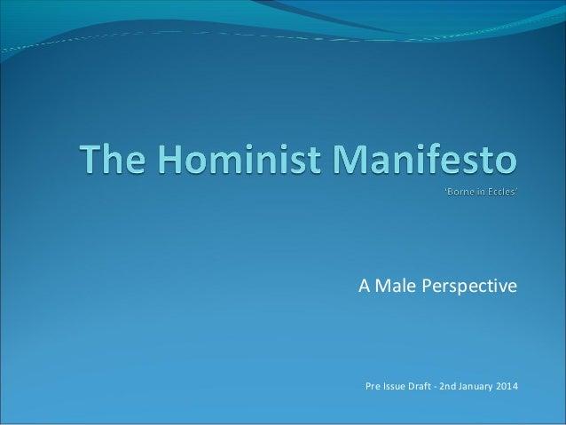 The Hominist Manifesto No. 2