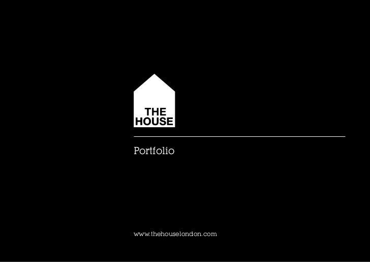 The House London Portfolio