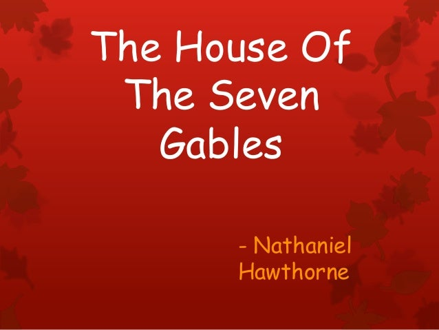 The house of the seven gables - Imagens
