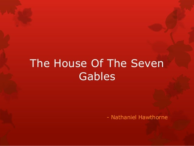 The house of the seven gables   text