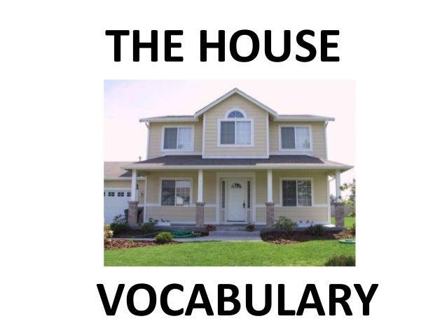 The house vocabulary
