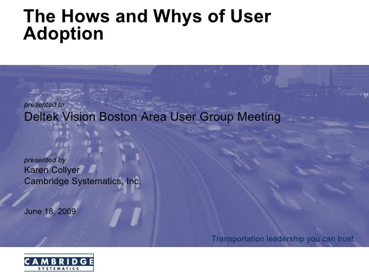 The Hows And Whys Of User Adoption