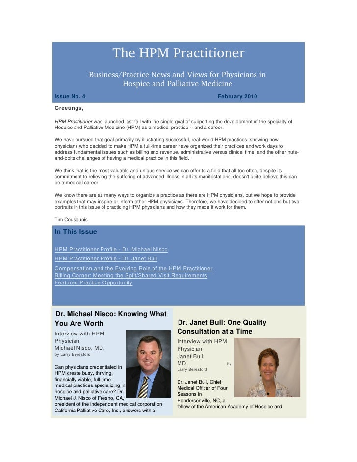 The HPMPractitioner                  Business/PracticeNewsandViewsforPhysiciansin                           Hospic...