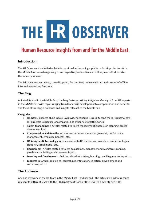 Introduction The HR Observer is an initiative by IIR Middle East aimed at becoming a platform for HR professionals in the ...