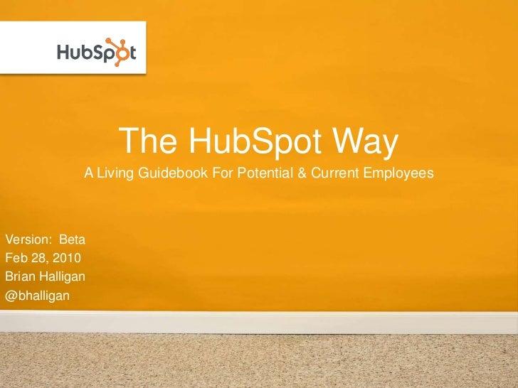 The HubSpot Way 2010