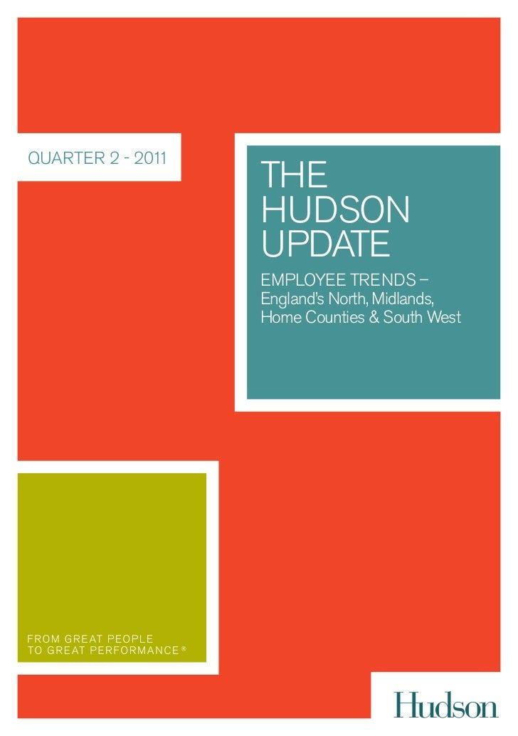 QUARTER 2 - 2011                   THE                   HUDSON                   UPDATE                   EMPLOYEE TRENDS...