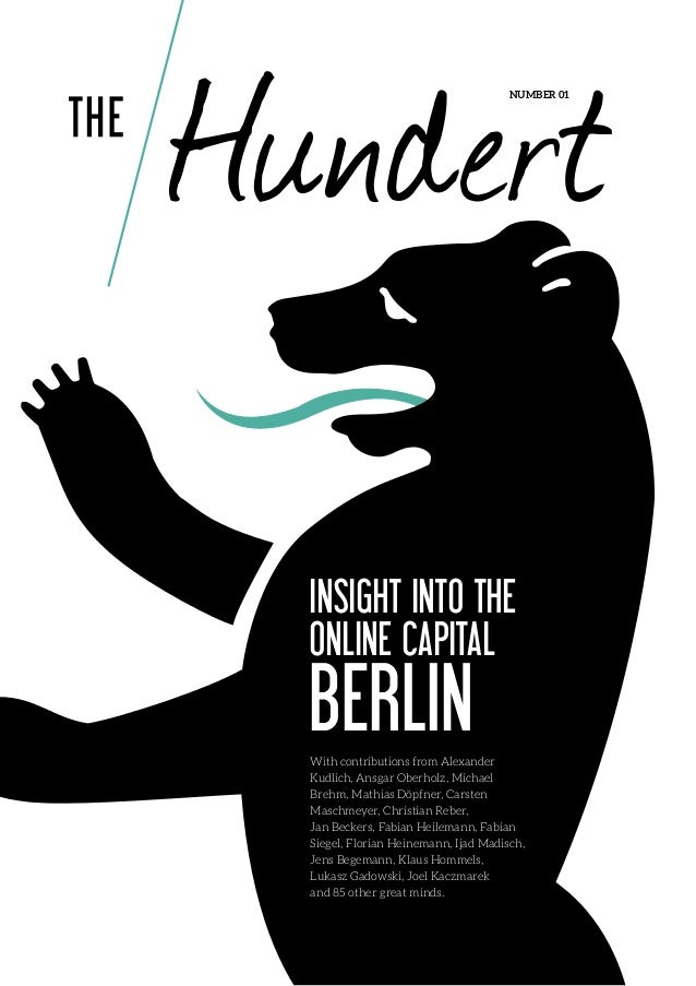 number 01  Insight into the Online Capital  Berlin  With contributions from Alexander Kudlich, Ansgar Oberholz, Michael Br...
