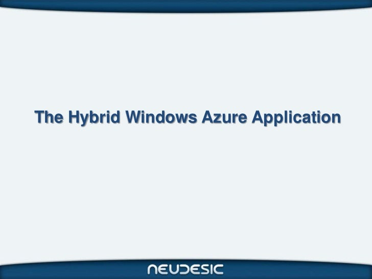 The Hybrid Windows Azure Application