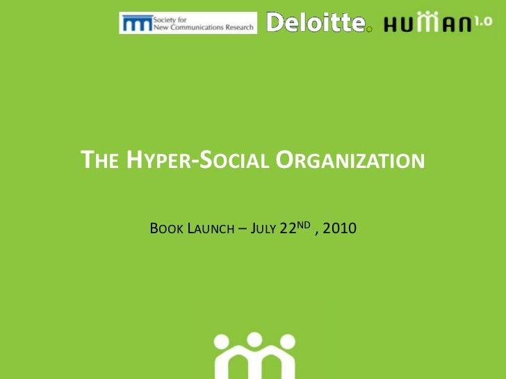 The hyper social organization
