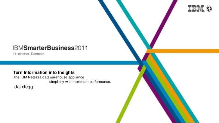 The IBM Netezza datawarehouse appliance