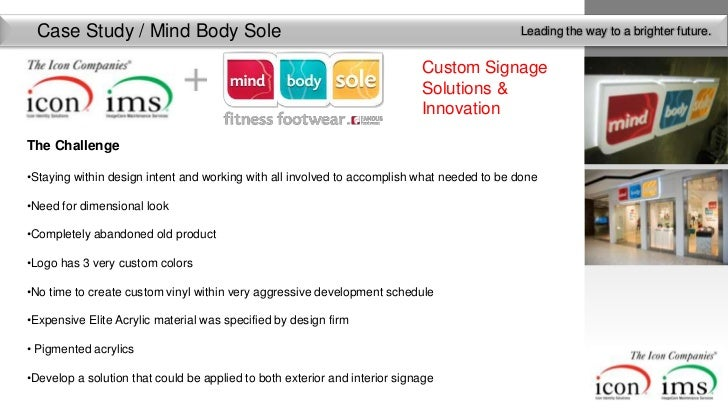Case Study / Mind Body Sole                                                               Leading the way to a brighter fu...
