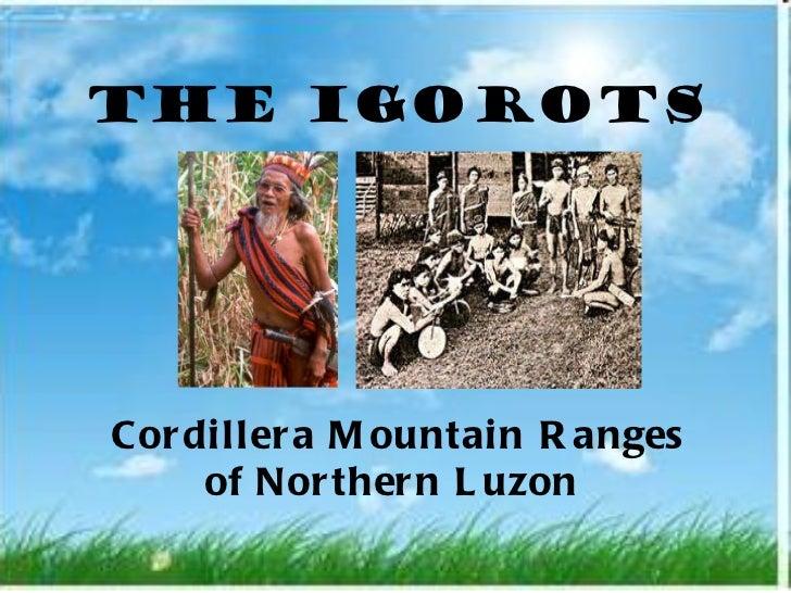 The igorots (socan report)