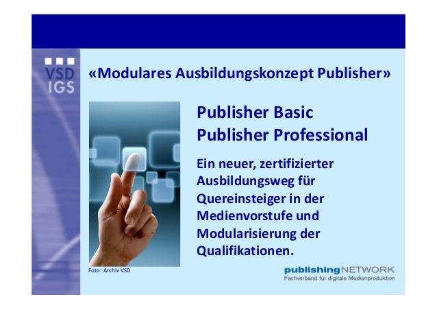 «ModularesAusbildungskonzeptPublisher»                   PublisherBasic                   PublisherProfessional       ...