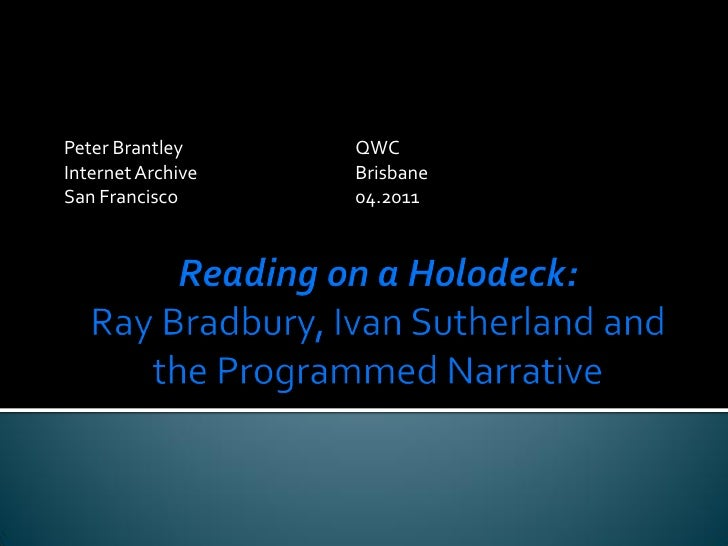 Reading on a Holodeck