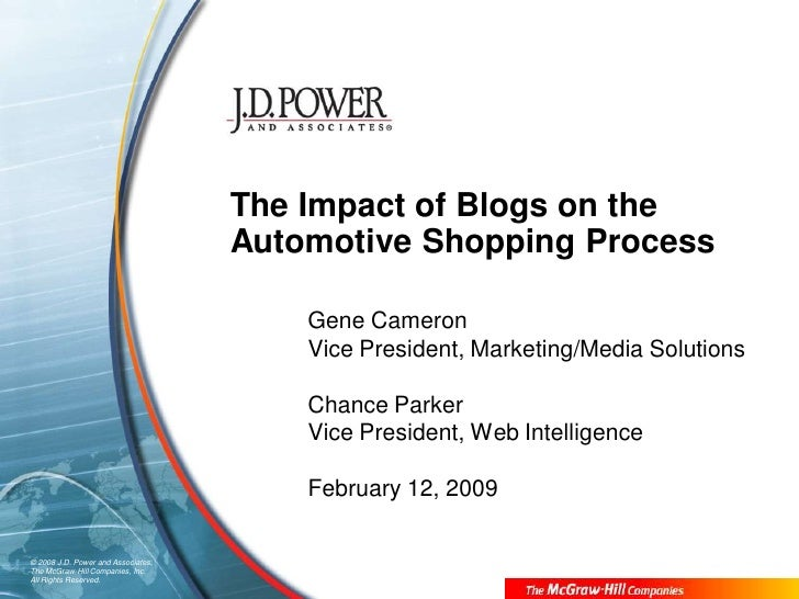The Impact of Blogs on the                                     Automotive Shopping Process                                ...