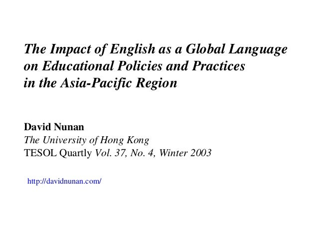 The impact of english as a global language on educational policies and practices in the asia