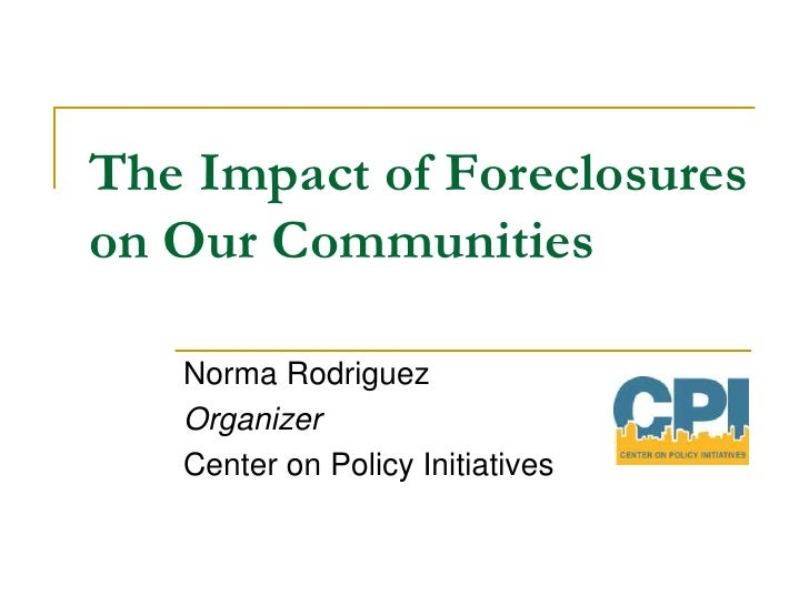 The impact of foreclosures on our community normitas d1 updated