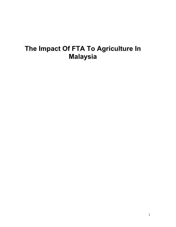 The Impact Of FTA To Agriculture In             Malaysia                                           1