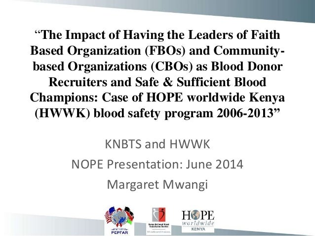 """""""The Impact of Having the Leaders of Faith Based Organization (FBOs) and Community- based Organizations (CBOs) as Blood Do..."""