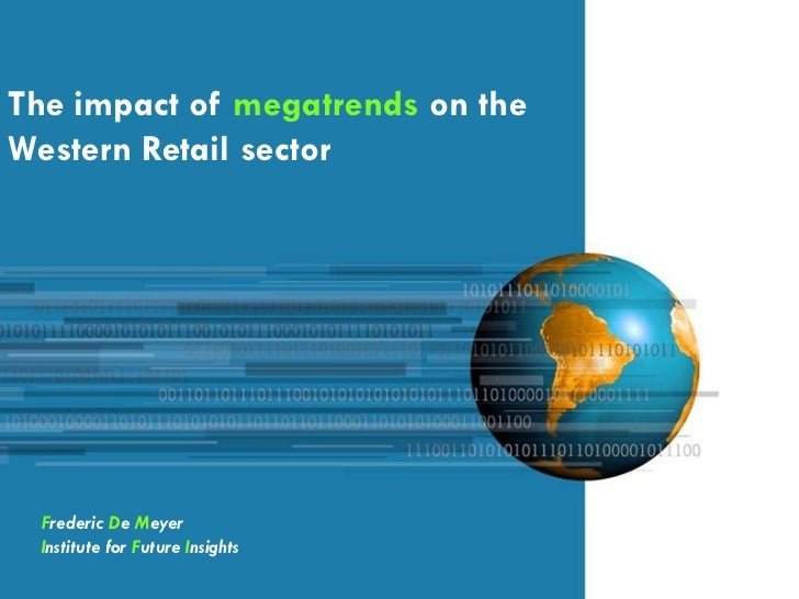 The impact of megatrends on the western retail sector