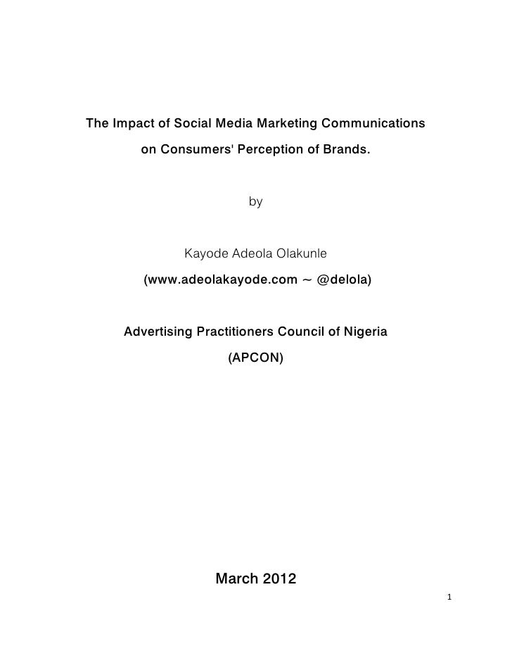 The Impact of Social Media Marketing Communications        on Consumers Perception of Brands.                         by  ...