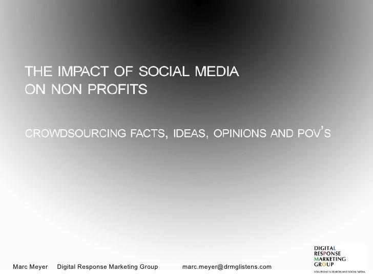 The impact of social media on Non-Profit Organizations