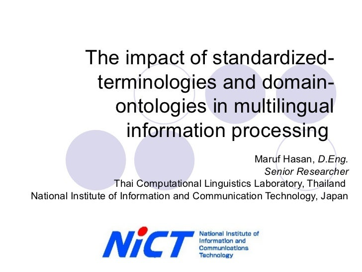 The impact of standardized terminologies and domain-ontologies in multilingual information processing