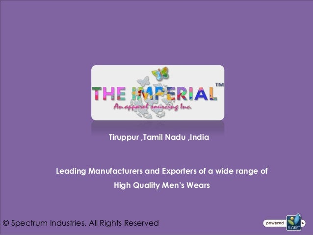 Tiruppur ,Tamil Nadu ,India              Leading Manufacturers and Exporters of a wide range of                           ...