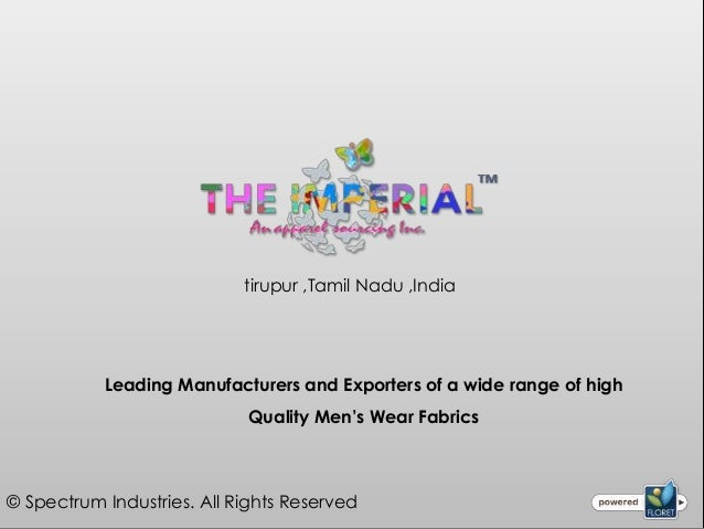 tirupur ,Tamil Nadu ,India           Leading Manufacturers and Exporters of a wide range of high                          ...