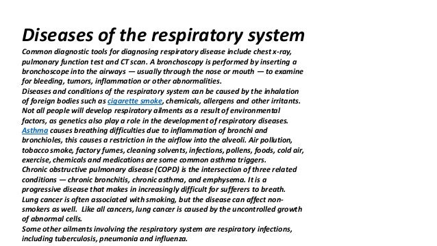 disease of the respiratory system essay Microbial diseases of the respiratory system of the respiratory system that is a custom essay sample on any topic specifically.