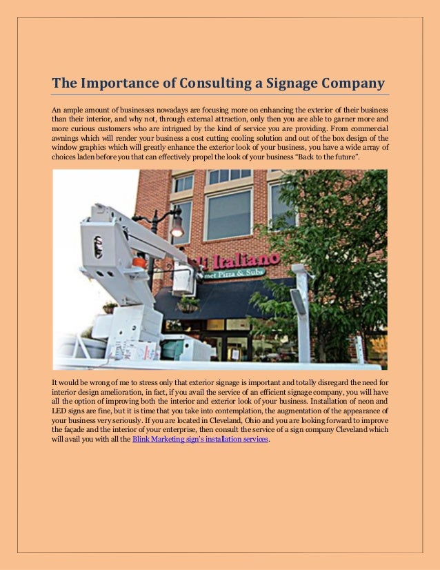 The Importance of Consulting a Signage Company An ample amount of businesses nowadays are focusing more on enhancing the e...