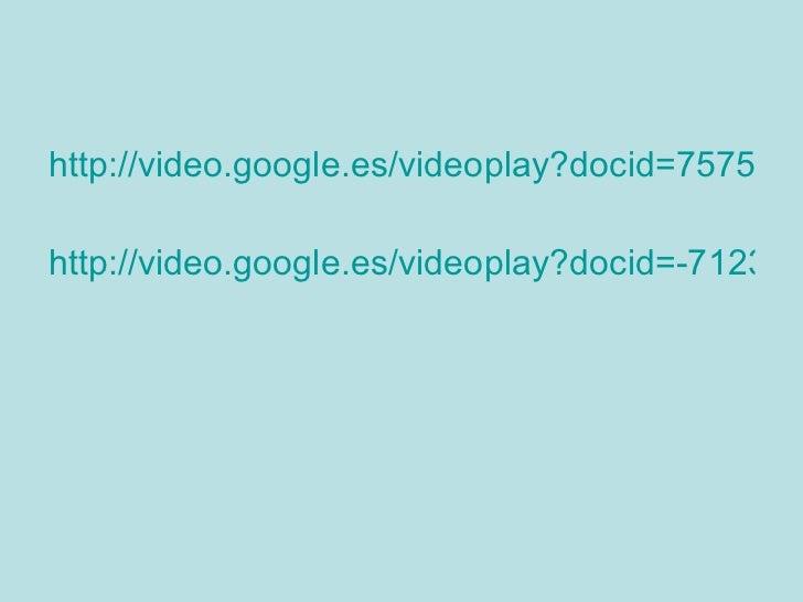 <ul><li>http://video.google.es/videoplay?docid=757568463240529341&q=water+ripples </li></ul><ul><li>http://video.google.es...