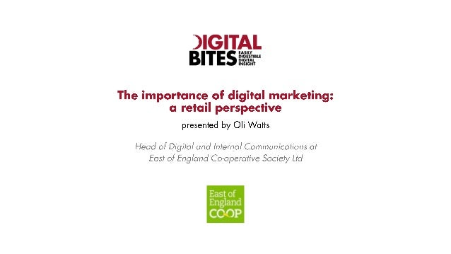 The importance of digital marketing: a retail perspective - EoE Co-op's Oli Watts at Digital Bites