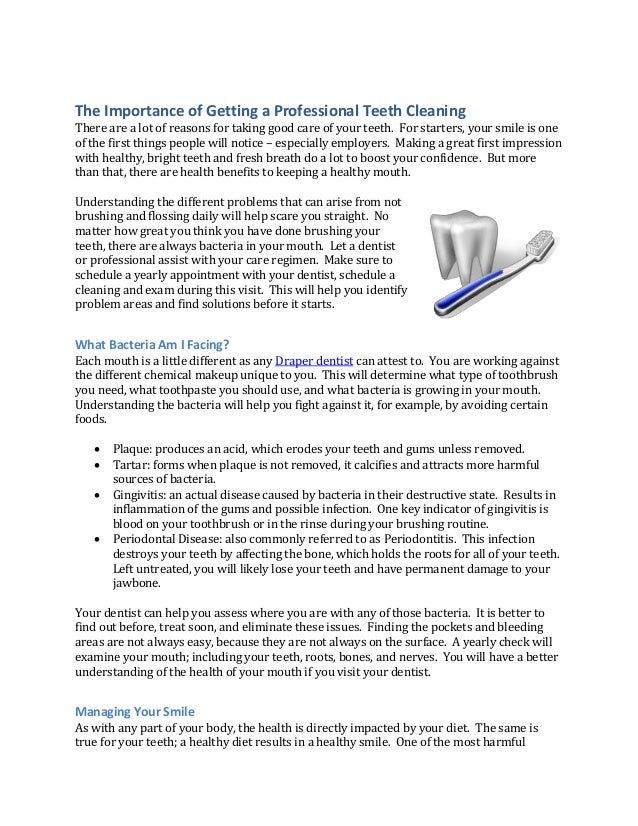 The Importance of Getting a Professional Teeth Cleaning  There are a lot of reasons for taking good care of your teeth. Fo...